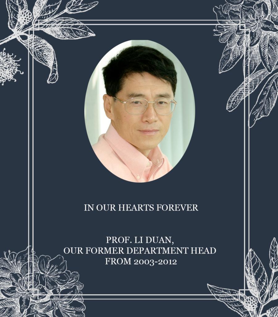 In Memory of Prof. Li Duan