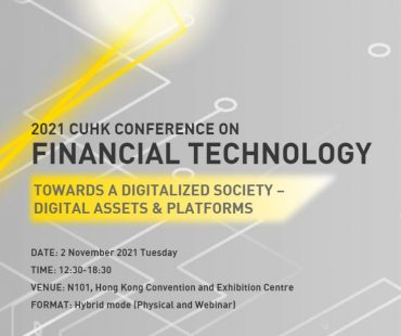 2021 CUHK Conference on Financial Technology - Towards a Digitalized Society - Digital Assets & Platforms